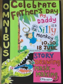Dianne & Carol will be CELEBRATING Father's Day at the OMNIBUS THEATRE CLAPHAM at 10.30 a.m.. Come and monkey about and have some fun making crocodile masks. Entrance FREE